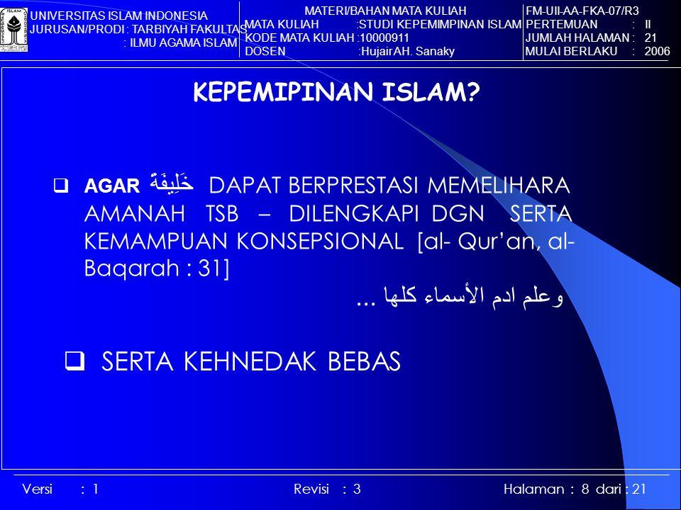 Versi : 1 Revisi : 3 Halaman : 8 dari : 21 KEPEMIPINAN ISLAM.