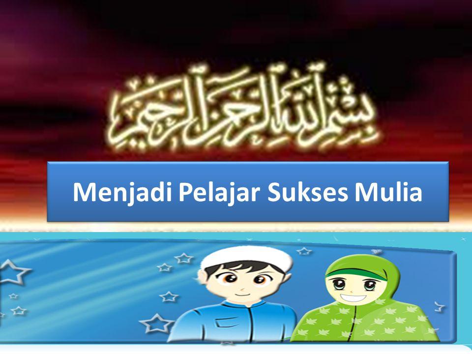 Menjadi Pelajar Sukses Mulia Gresik, 9 April 2011