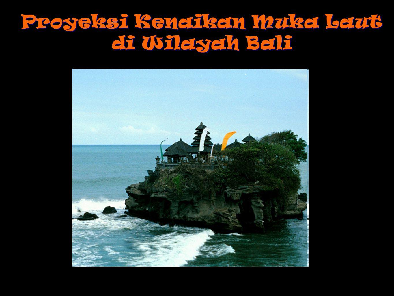 Proyeksi Kenaikan Muka Laut di Wilayah Bali