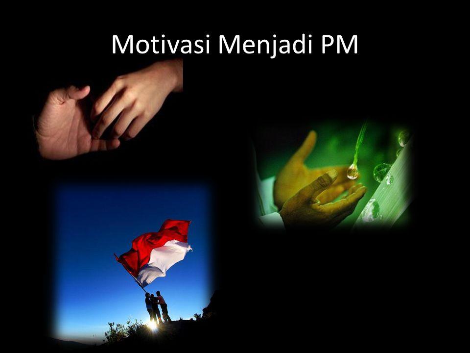 Motivasi Menjadi PM
