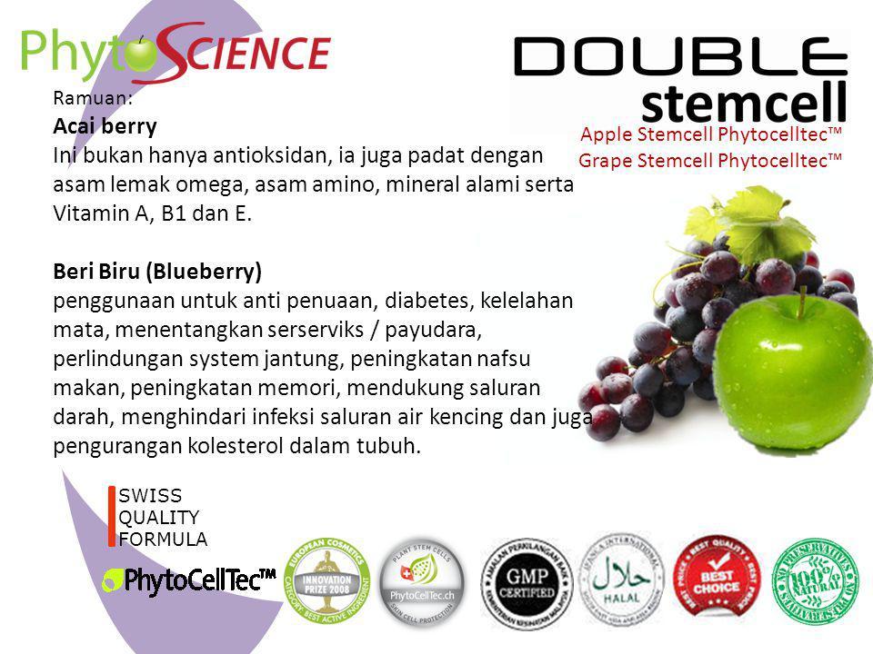 SWISS QUALITY FORMULA Apple Stemcell Phytocelltec™ Grape Stemcell Phytocelltec™ Ramuan: Acai berry Ini bukan hanya antioksidan, ia juga padat dengan a