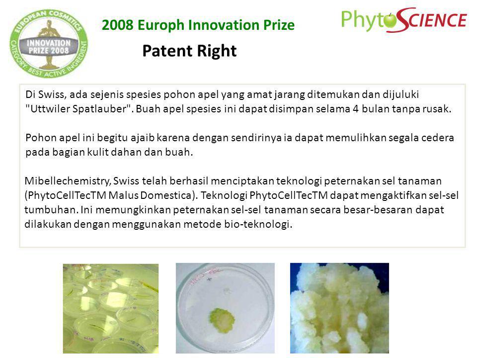 2008 Europh Innovation Prize Patent Right Di Swiss, ada sejenis spesies pohon apel yang amat jarang ditemukan dan dijuluki