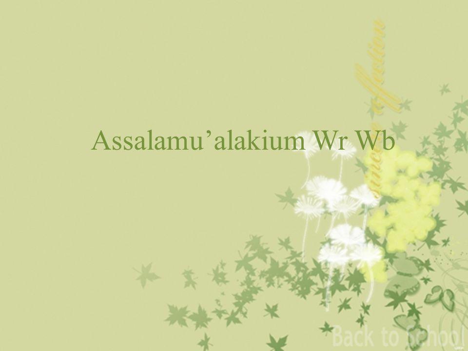 Assalamu'alakium Wr Wb