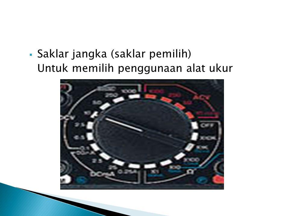  Sekrup pengatur nol jarum untuk mengatur jarum alat ukur agar jarum menuju pada sekala nol sebelum alat di gunakan