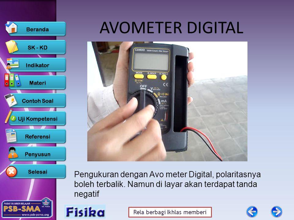 Rela berbagi Ikhlas memberi AVOMETER DIGITAL Pengukuran dengan Avo meter Digital, polaritasnya boleh terbalik.