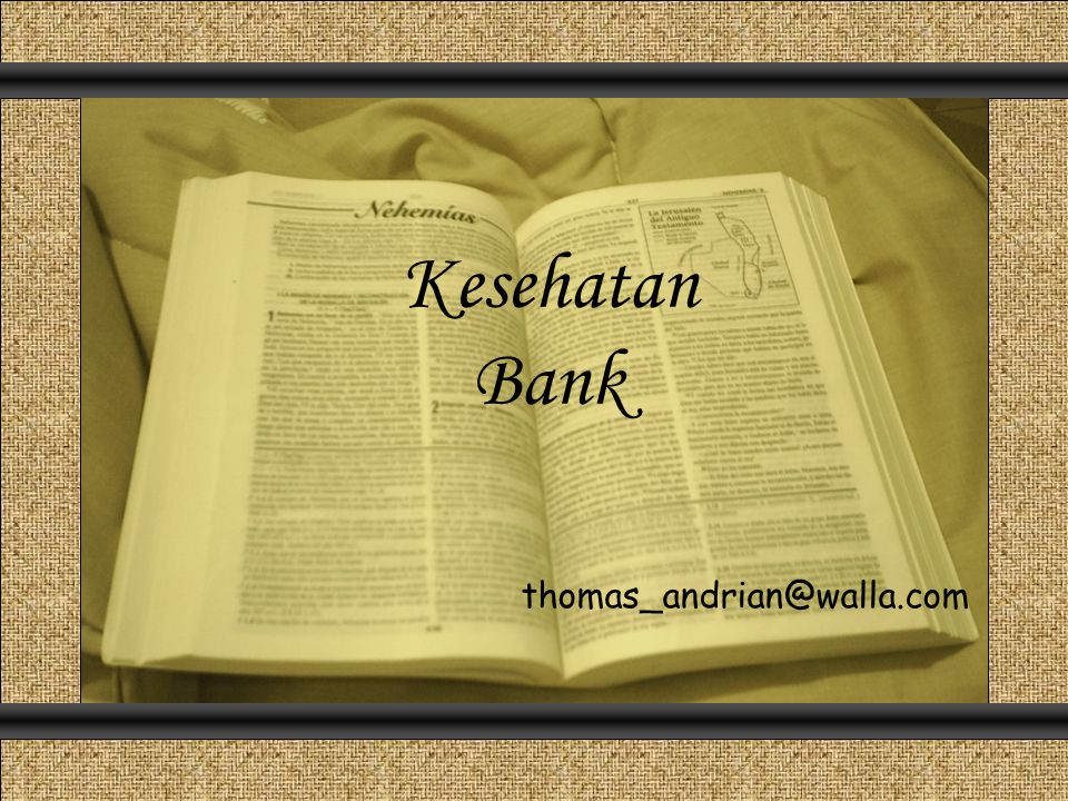 Kesehatan Bank Comunicación y Gerencia thomas_andrian@walla.com