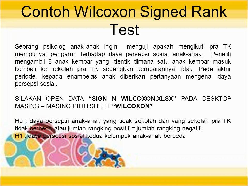 Contoh Wilcoxon Signed Rank Test Seorang psikolog anak-anak ingin menguji apakah mengikuti pra TK mempunyai pengaruh terhadap daya persepsi sosial ana