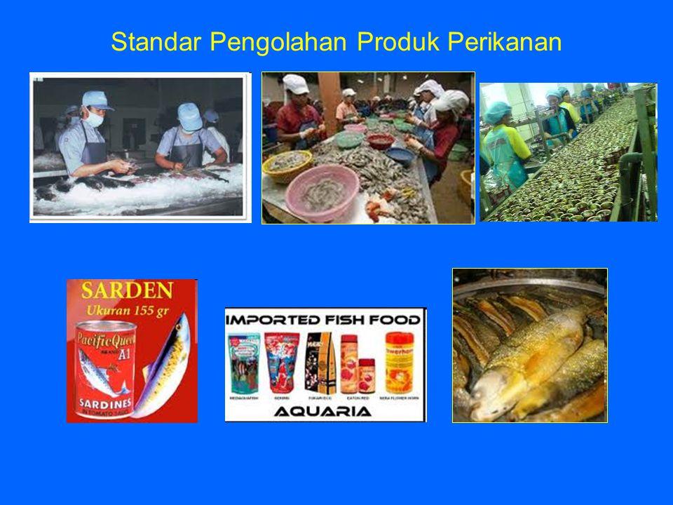 Standar Pengolahan Produk Perikanan