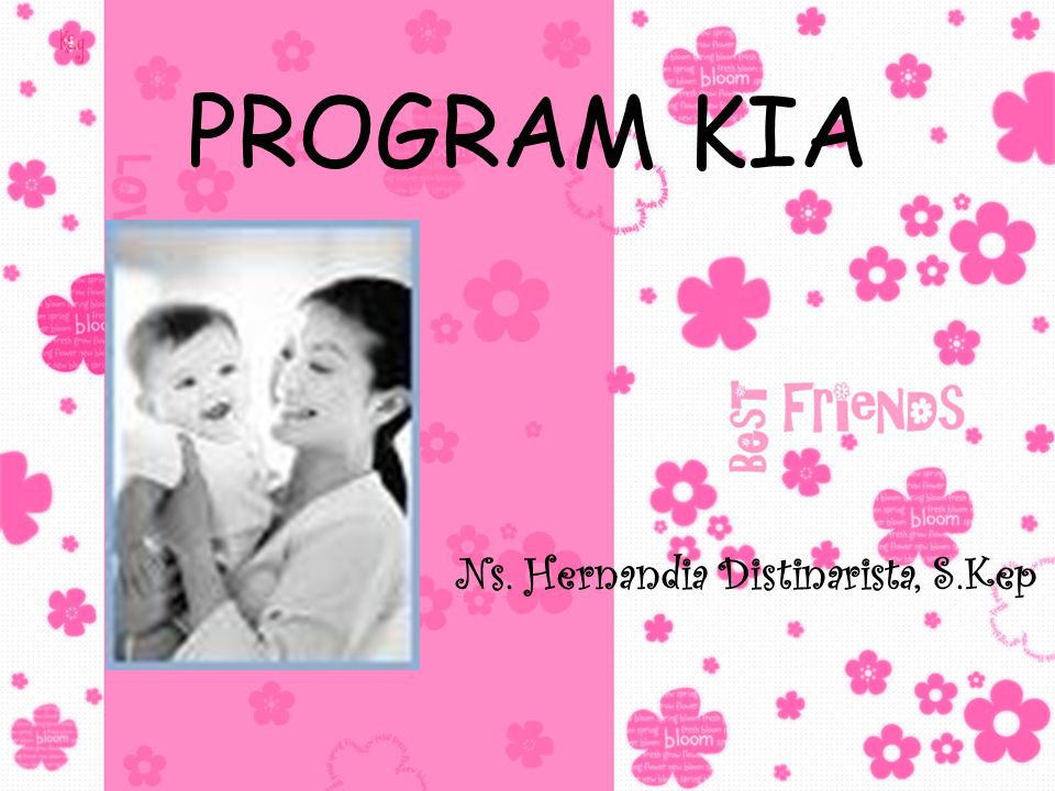 PROGRAM KIA Ns. Hernandia Distinarista, S.Kep