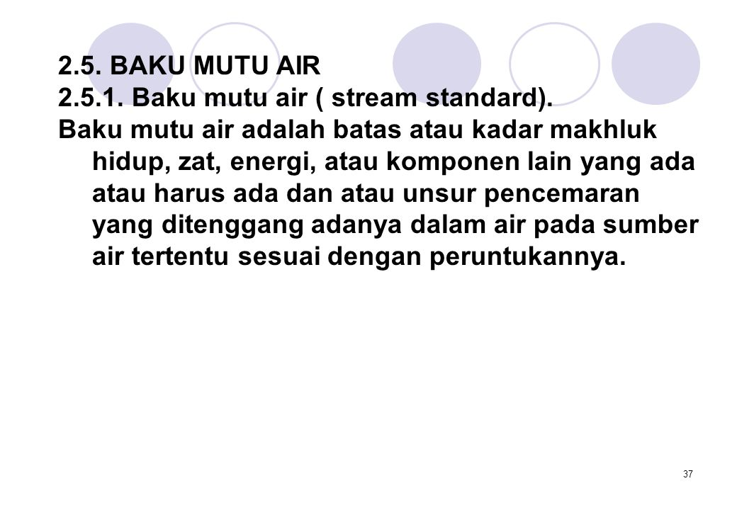 37 2.5.BAKU MUTU AIR 2.5.1. Baku mutu air ( stream standard).