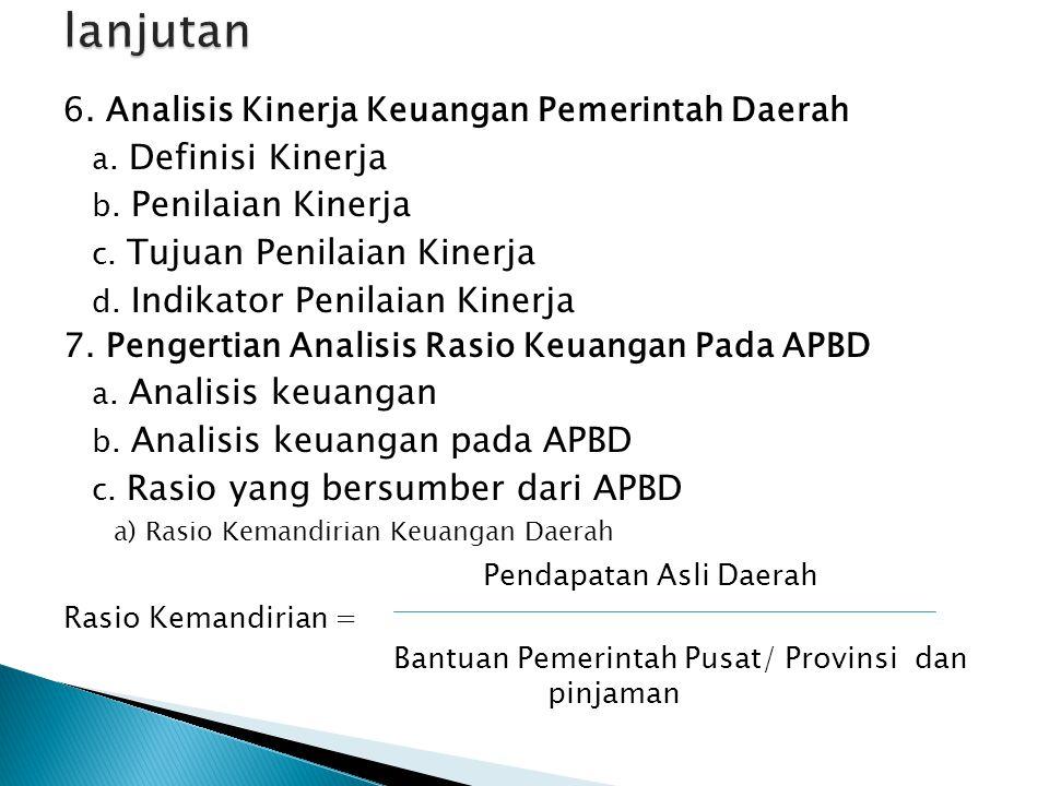 6.Analisis Kinerja Keuangan Pemerintah Daerah a. Definisi Kinerja b.