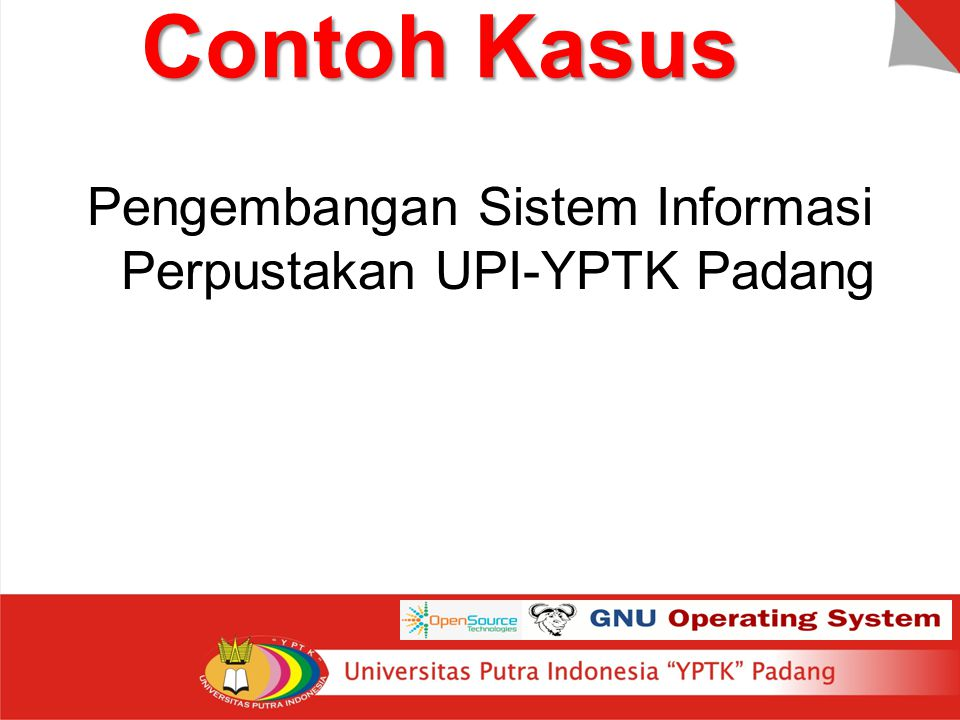 Contoh Kasus Pengembangan Sistem Informasi Perpustakan UPI-YPTK Padang