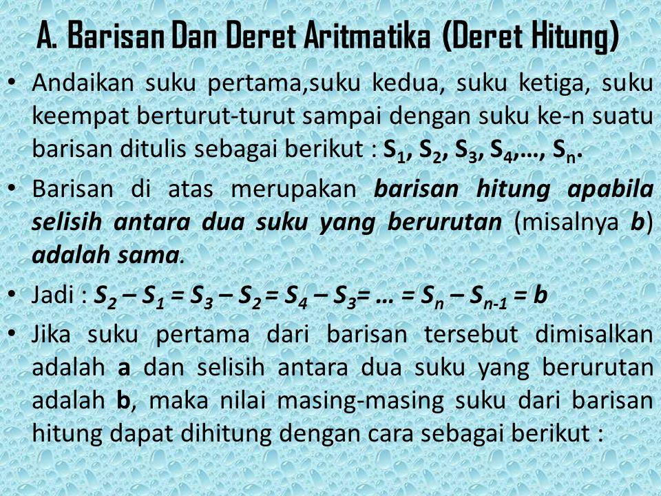 S 1 = a S 2 = S 1 + b = a + b S 3 = S 2 + b = (a + b) + b = a + 2b S 4 = S 3 + b = (a + 2b) + b = a + 3b.....