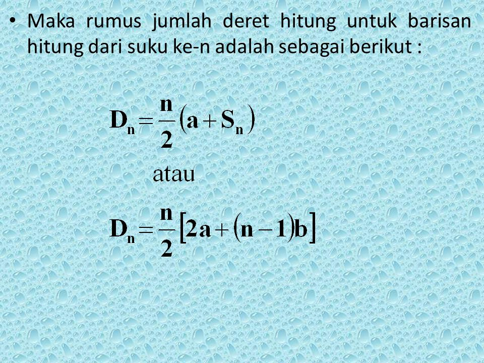 LATIHAN 1 1.Hitung suku ke-16 dan jumlah deret hitung sampai suku ke-16 dari barisan hitung berikut : a.