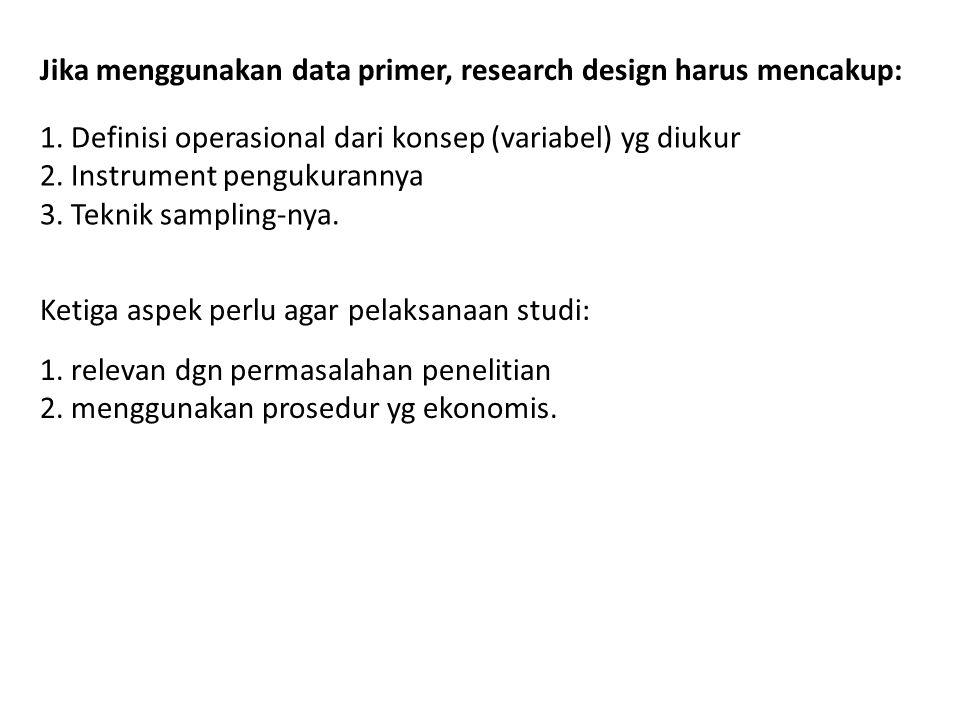 Rancangan Survei Paling umum untuk mengumpulkan data primer.