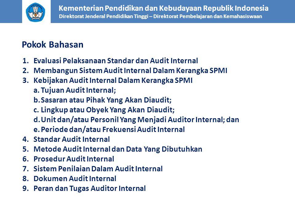Kementerian Pendidikan dan Kebudayaan Republik Indonesia Direktorat Jenderal Pendidikan Tinggi – Direktorat Pembelajaran dan Kemahasiswaan Pokok Bahas