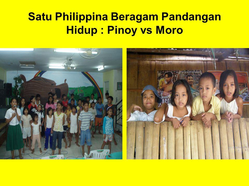 Satu Philippina Beragam Pandangan Hidup : Pinoy vs Moro