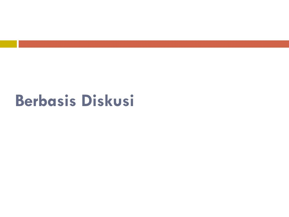 Orientasi berbentuk Seminar/Kuliah/Workshop  Tidak ada simulasi  Diskusi peran dan tanggung jawab  Diskusi mengenai risiko bencana di lokasi tertentu, rencana aksi, dan penentuan jalur evakuasi  Pengenalan kebijakan, rencana, hasil penelitian