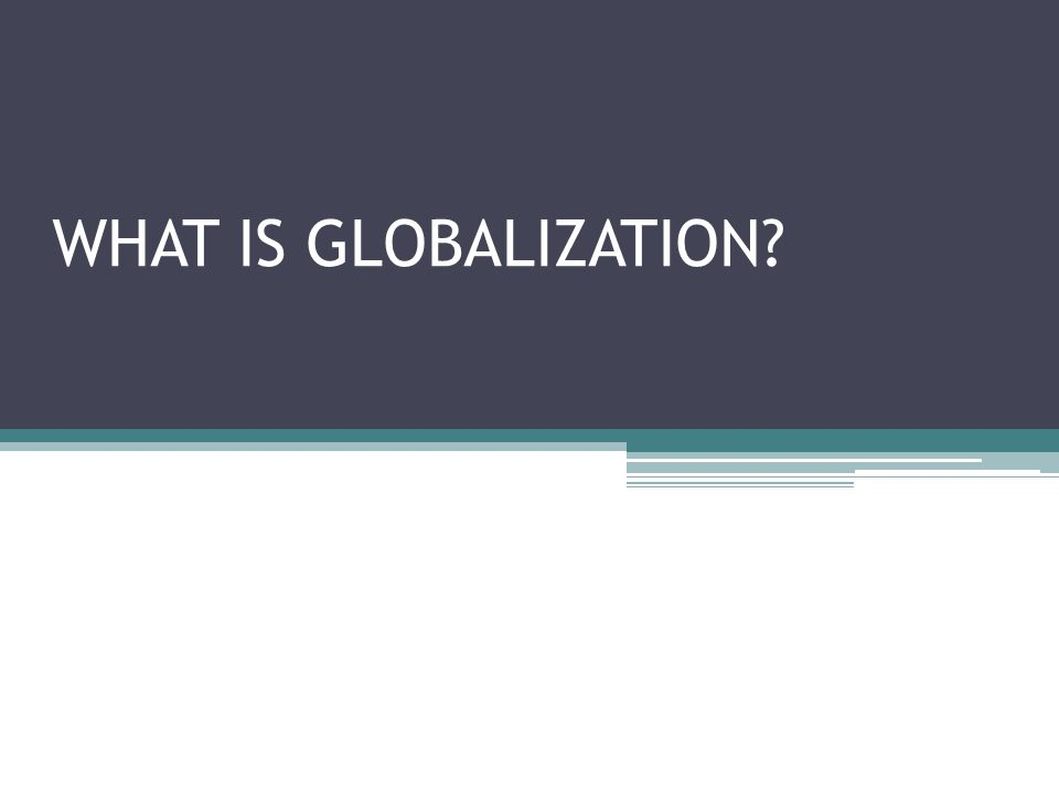 Globalization to mean the development of global financial markets, the growth of transnational corporations, and their increasing domination over national economies.