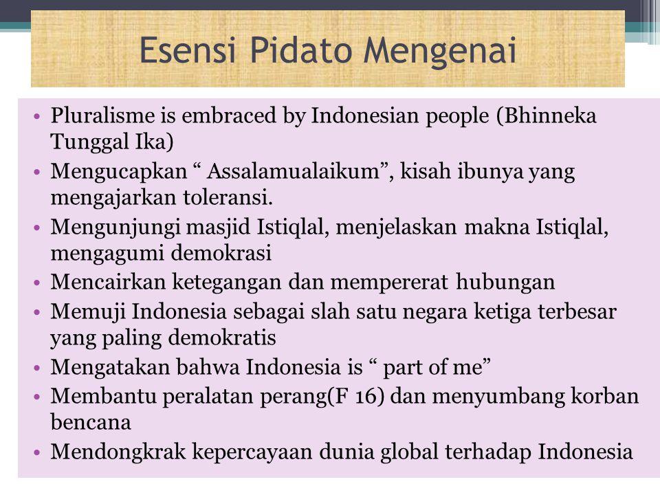 """Esensi Pidato Mengenai Pluralisme is embraced by Indonesian people (Bhinneka Tunggal Ika) Mengucapkan """" Assalamualaikum"""", kisah ibunya yang mengajarka"""