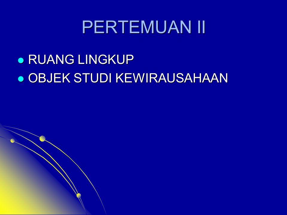 Pandangan Ahli Manajemen Wirausaha adalah seseorang yang memiliki kemampuan dalam meggunakan dan mengombinasikan sumber daya seperti keuangan, material, tenaga kerja, keterampilan untuk menghasilkan produk, proses produksi, bisnis, dan organisasi usaha baru (Marzuki Usman, 2007).