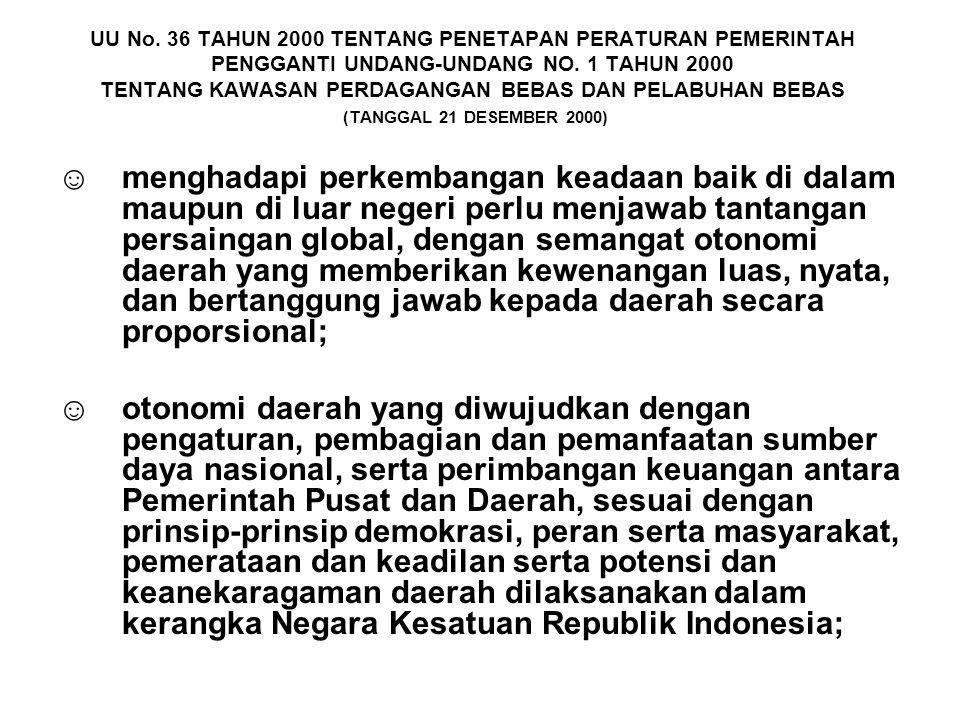 UU No.36 TAHUN 2000 TENTANG PENETAPAN PERATURAN PEMERINTAH PENGGANTI UNDANG-UNDANG NO.