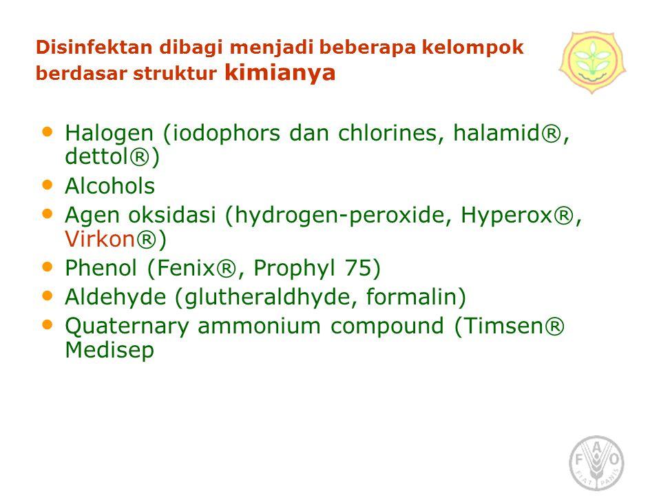 Disinfektan dibagi menjadi beberapa kelompok berdasar struktur kimianya Halogen (iodophors dan chlorines, halamid®, dettol®) Alcohols Agen oksidasi (hydrogen-peroxide, Hyperox®, Virkon®) Phenol (Fenix®, Prophyl 75) Aldehyde (glutheraldhyde, formalin) Quaternary ammonium compound (Timsen® Medisep