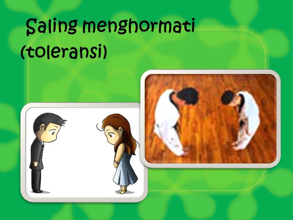 Saling menghormati (toleransi)