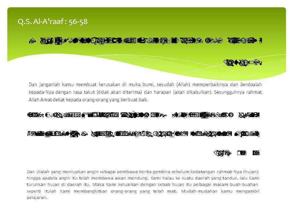 Q.S. Al-A'raaf : 56-58