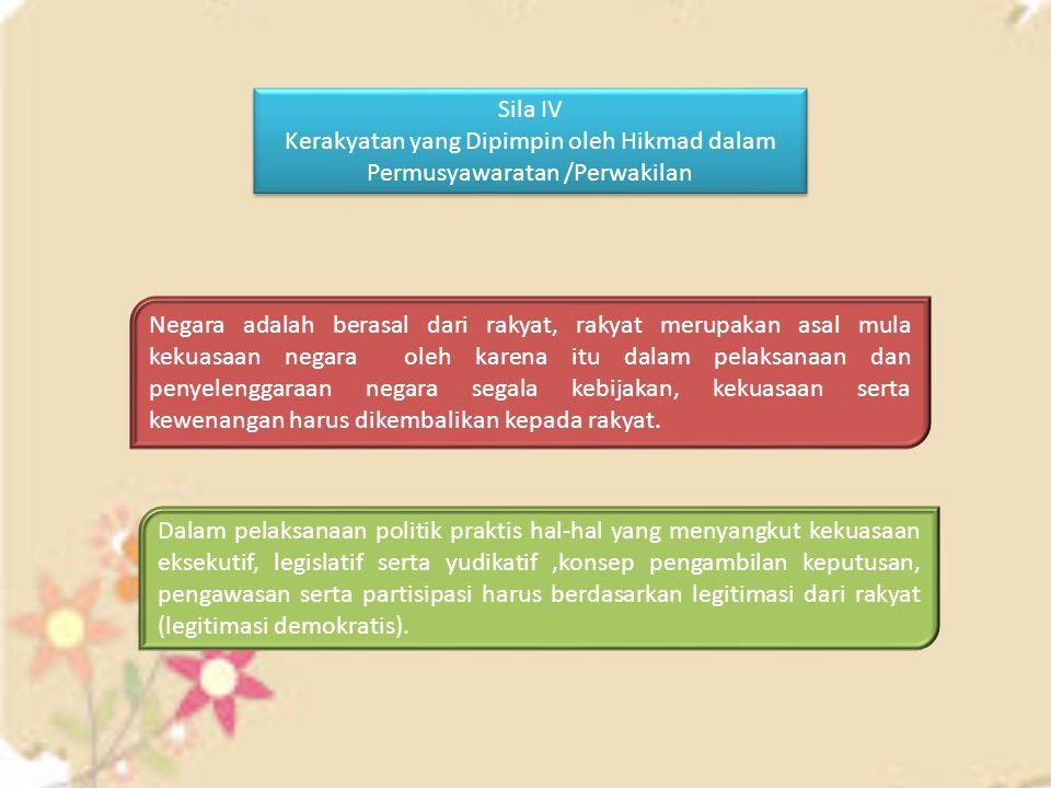 Sila IV Kerakyatan yang Dipimpin oleh Hikmad dalam Permusyawaratan /Perwakilan Sila IV Kerakyatan yang Dipimpin oleh Hikmad dalam Permusyawaratan /Per