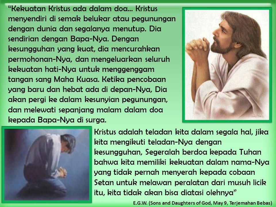 Kekuatan Kristus ada dalam doa...