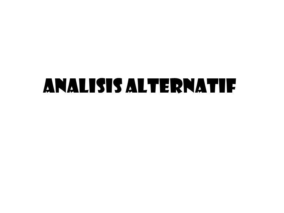 ANALISIS ALTERNATIF