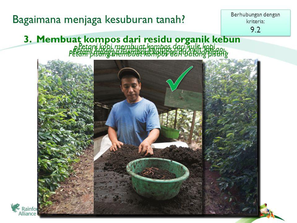 Bagaimana menjaga kesuburan tanah. 3.
