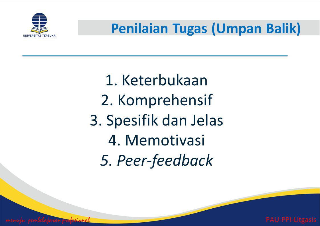 Kriteria Pemberian Tugas menuju pembelajaran profesional PAU-PPI-Litgasis 1.