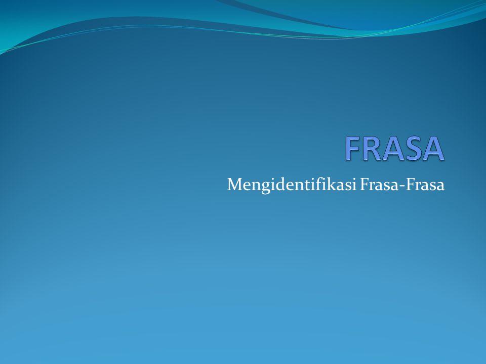 Mengidentifikasi Frasa-Frasa