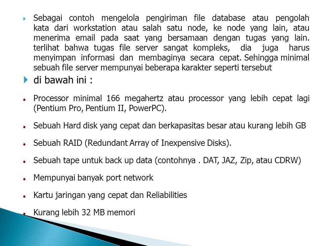  Ini berarti sebuah router dapat menterjemahkan informasi di antara LAN anda dan Internet.