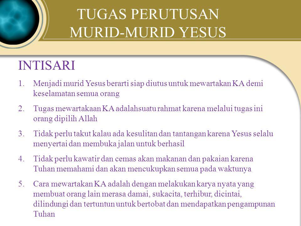 Judea Galilee ChildhoodPereaJerusalem TUGAS PERUTUSAN MURID-MURID YESUS Lukas 10:1-12; 17-20 1.Yesus mengutus muridNya berdua-dua menunjukkan bahwa Ye