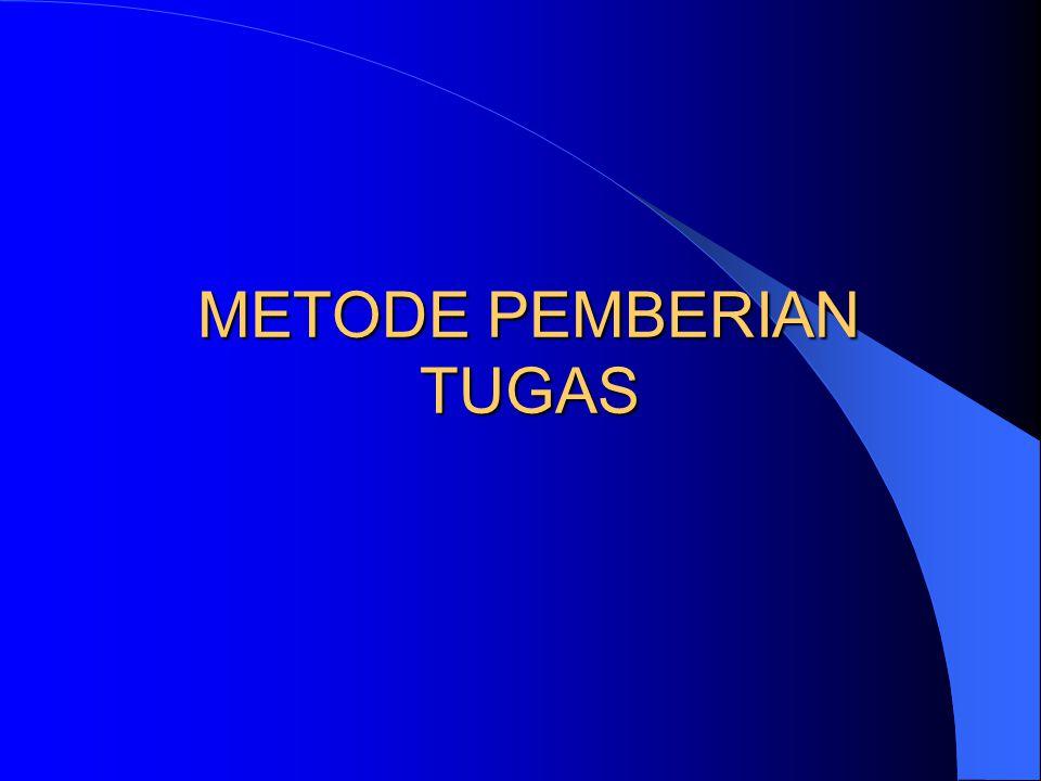 METODE PEMBERIAN TUGAS