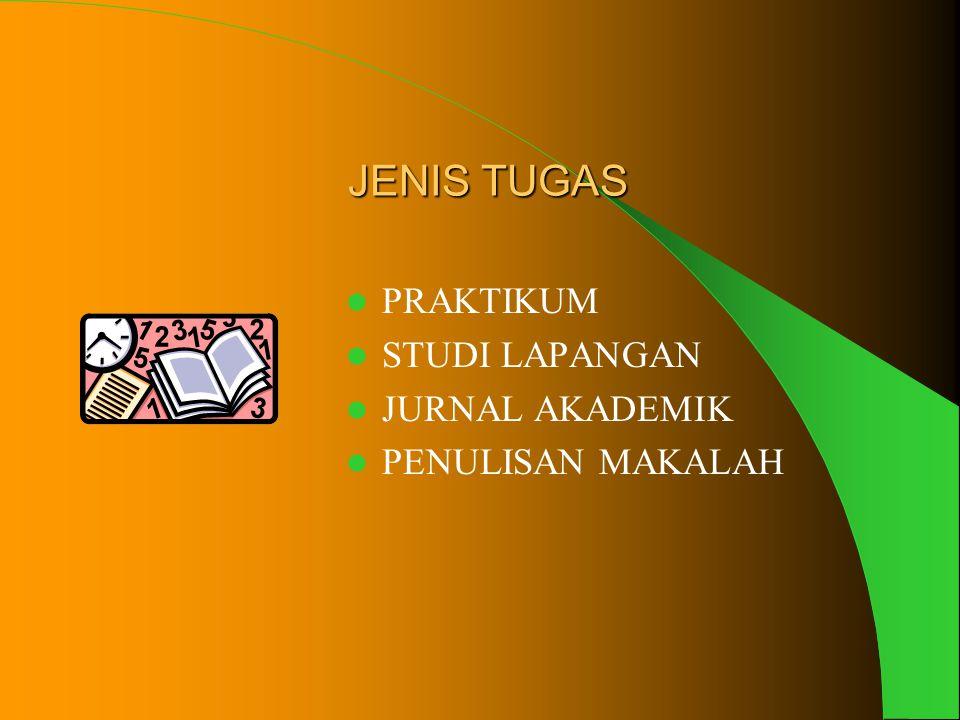 JENIS TUGAS PRAKTIKUM STUDI LAPANGAN JURNAL AKADEMIK PENULISAN MAKALAH