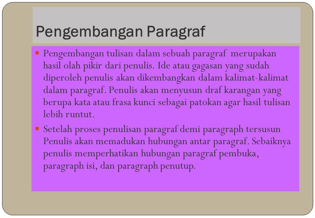 7. Daftar Pustaka Daftar pustaka/bibliografi merupakan sejumlah sumber yang digunakan oleh penulis dalam menyelesaikan tulisannya. Bibliografi dapat b