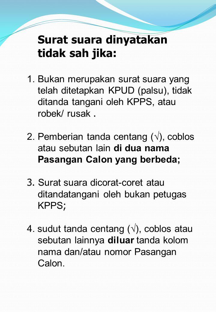 SURAT SUARA SAH Berdasarkan Peraturan KPU No.72/2009 jo No.