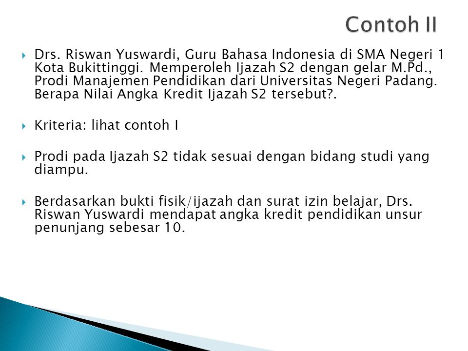  Drs.Riswan Yuswardi, Guru Bahasa Indonesia di SMA Negeri 1 Kota Bukittinggi.