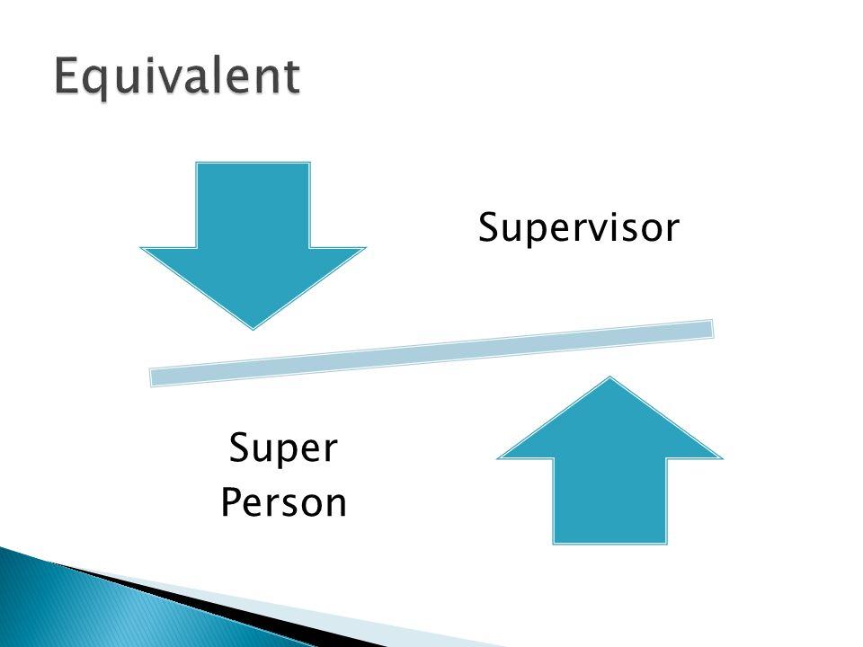 Supervisor Super Person