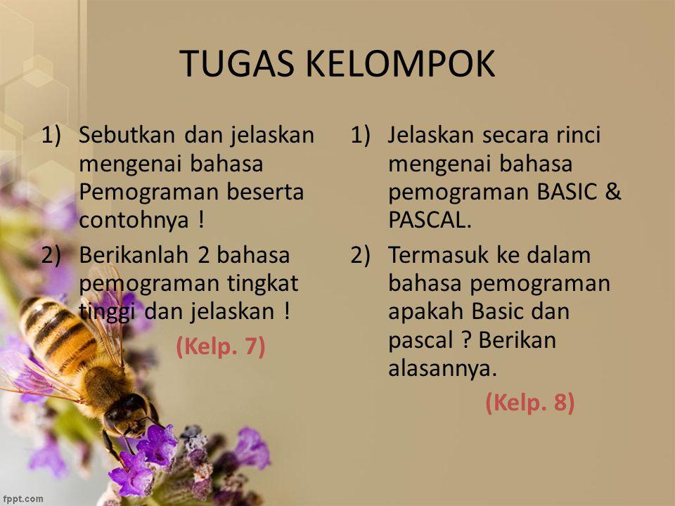 TUGAS KELOMPOK 1)Sebutkan dan jelaskan mengenai bahasa Pemograman beserta contohnya ! 2)Berikanlah 2 bahasa pemograman tingkat tinggi dan jelaskan ! (