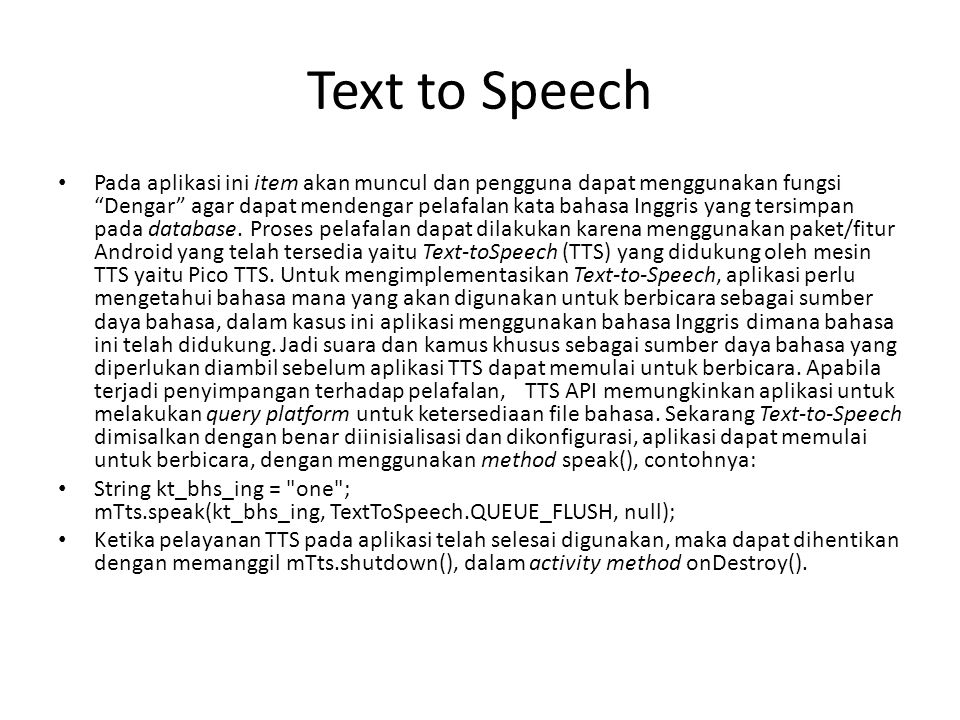 """Text to Speech Pada aplikasi ini item akan muncul dan pengguna dapat menggunakan fungsi """"Dengar"""" agar dapat mendengar pelafalan kata bahasa Inggris ya"""