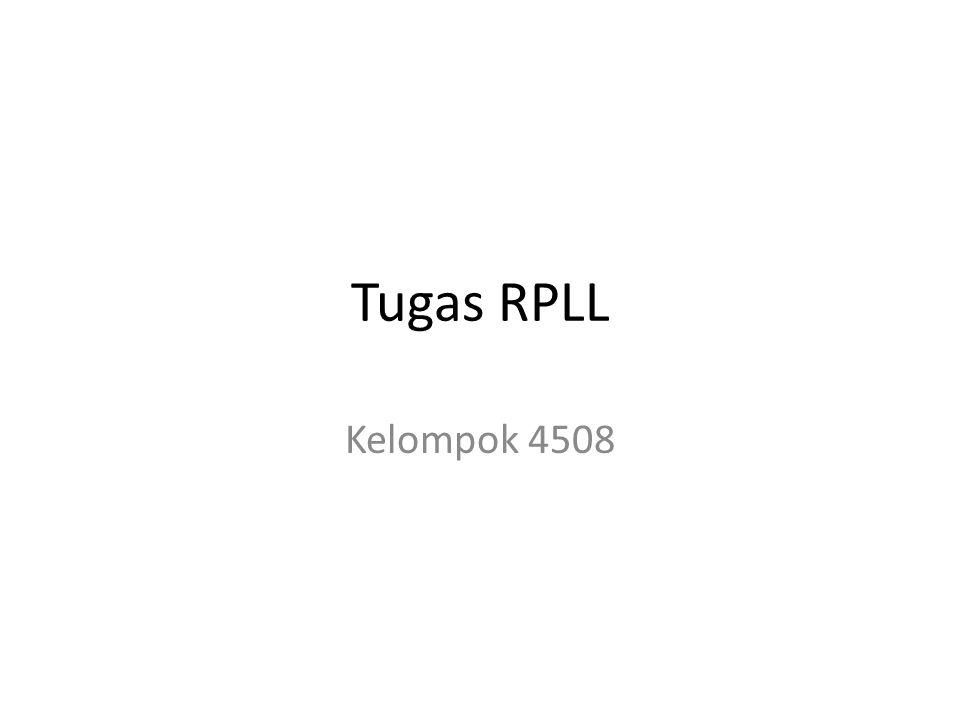 Tugas RPLL Kelompok 4508