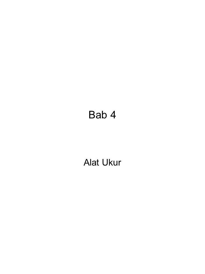 Bab 4 Alat Ukur