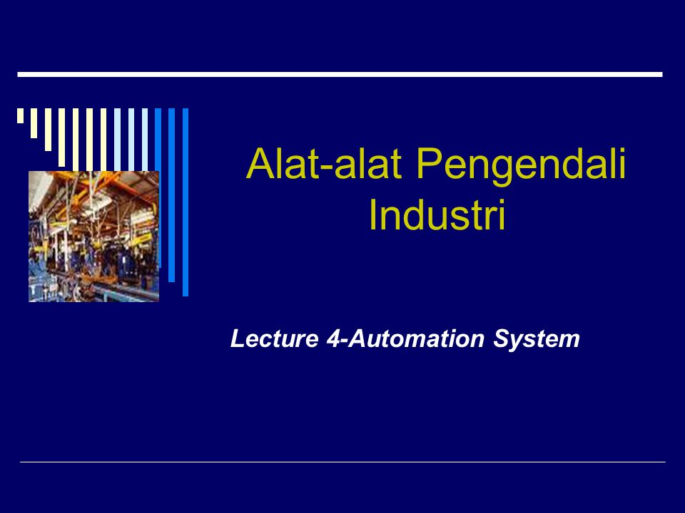 Alat primer dan pengendali pilot  Alat pengendali adalah komponen yang mengatur daya yang diberikan pada beban listrik  Semua komponen yang digunakan pada rangkaian pengendali motor dapat dibuat dalam tingkatan baik sebagai alat pengendali primer maupun penunjuk