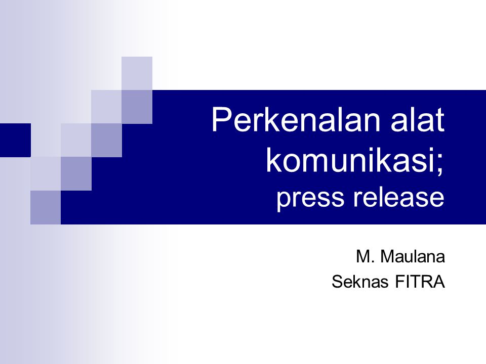 Perkenalan alat komunikasi; press release M. Maulana Seknas FITRA