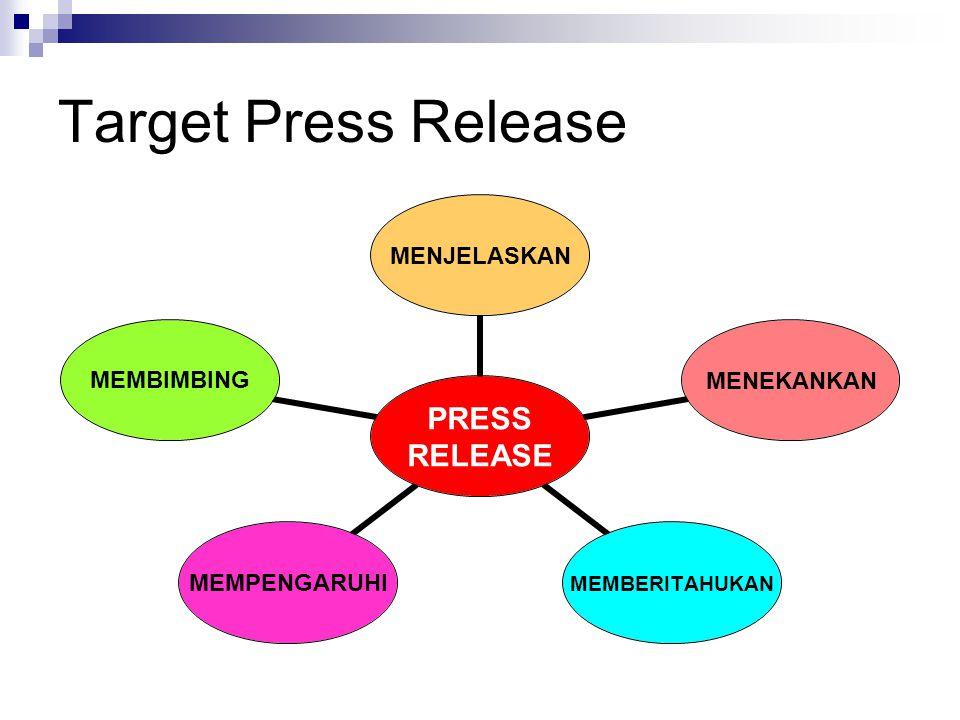 Target Press Release PRESS RELEASE MENJELASKANMENEKANKANMEMBERITAHUKANMEMPENGARUHIMEMBIMBING